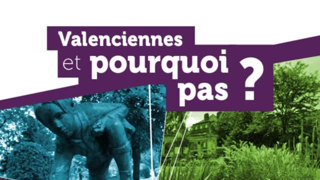 Valenciennes, et pourquoi pas ?